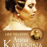 Ана Каренина – Лав Н. Толстој (рецензија)